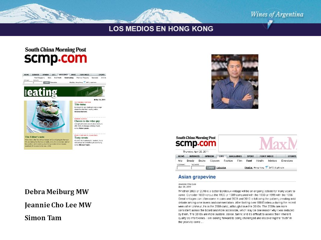 Argentina LOS MEDIOS EN HONG KONG Debra Meiburg MW Jeannie Cho Lee MW Simon Tam