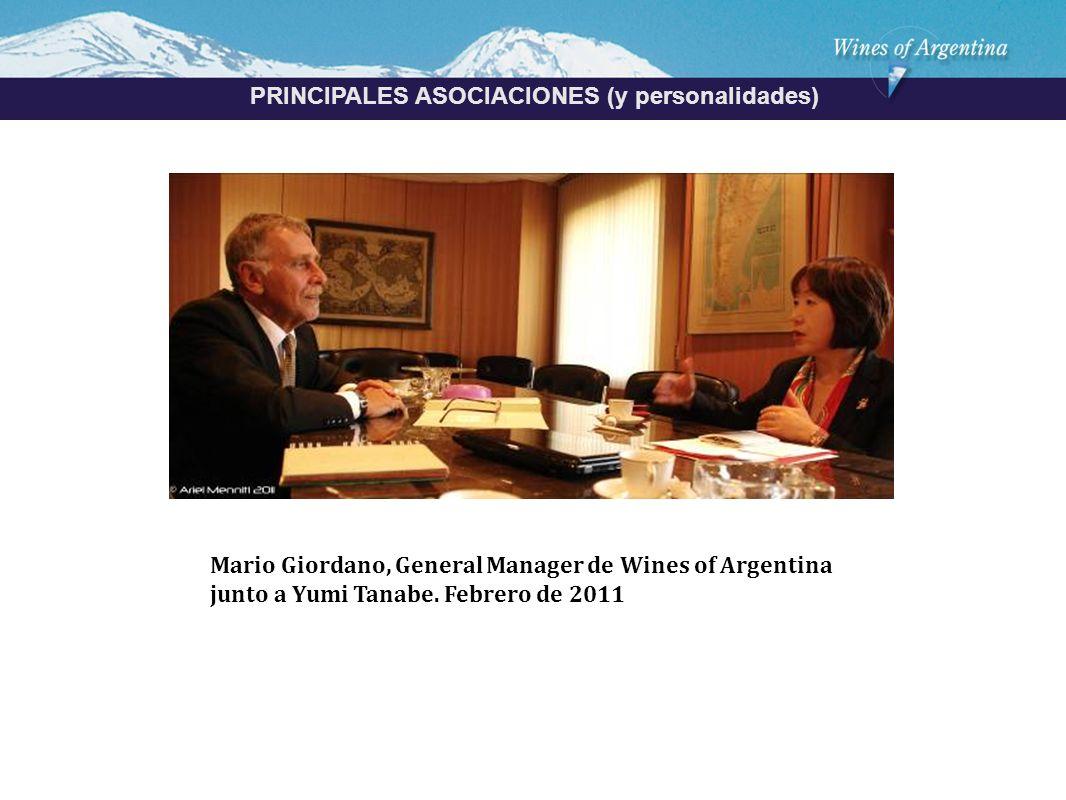 Argentina PRINCIPALES ASOCIACIONES (y personalidades) Mario Giordano, General Manager de Wines of Argentina junto a Yumi Tanabe.