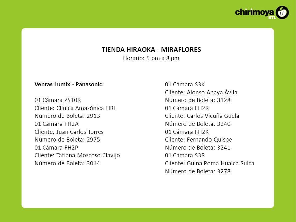 Ventas Lumix - Panasonic: 01 Cámara ZS10R Cliente: Clínica Amazónica EIRL Número de Boleta: 2913 01 Cámara FH2A Cliente: Juan Carlos Torres Número de