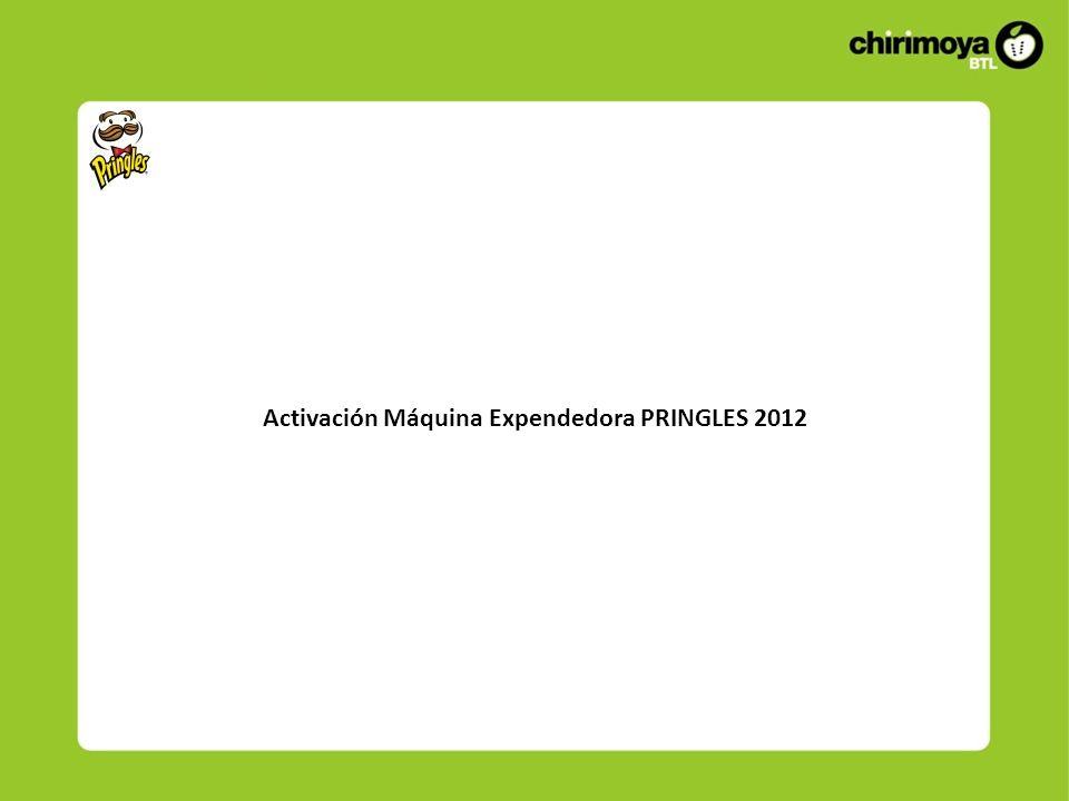 Activación Máquina Expendedora PRINGLES 2012