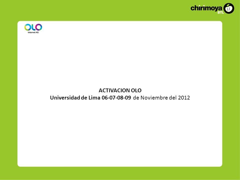ACTIVACION OLO Universidad de Lima 06-07-08-09 de Noviembre del 2012