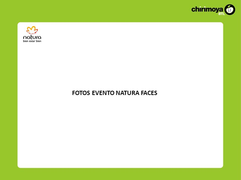 FOTOS EVENTO NATURA FACES