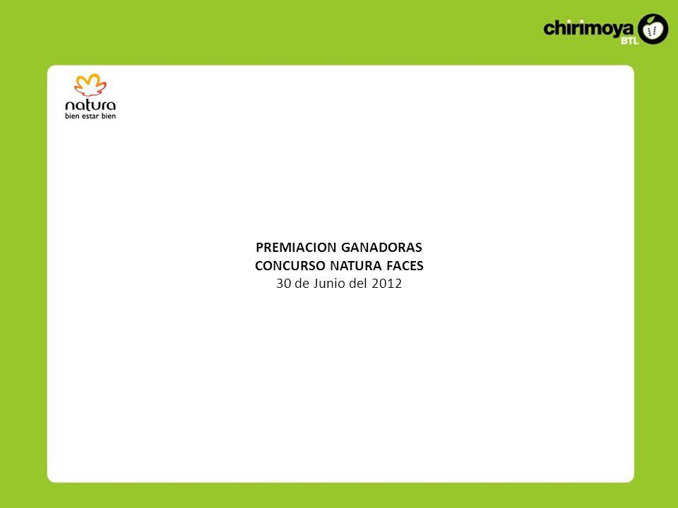 PREMIACION GANADORAS CONCURSO NATURA FACES 30 de Junio del 2012