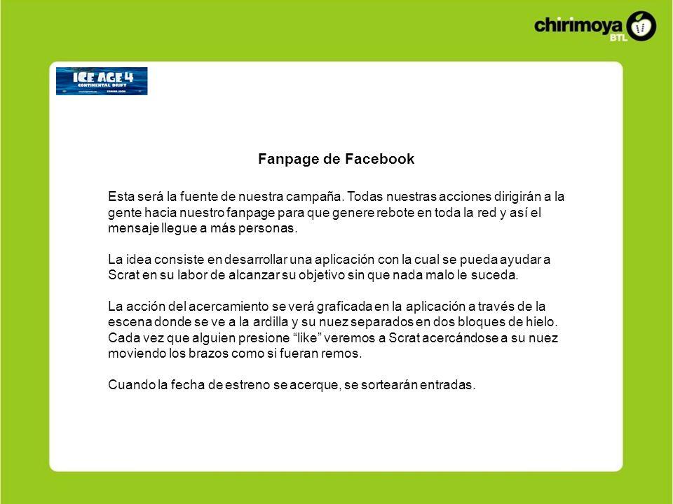 Fanpage de Facebook Esta será la fuente de nuestra campaña.