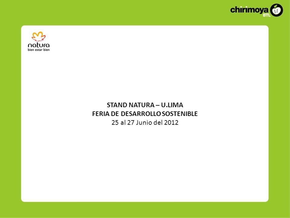 STAND NATURA – U.LIMA FERIA DE DESARROLLO SOSTENIBLE 25 al 27 Junio del 2012