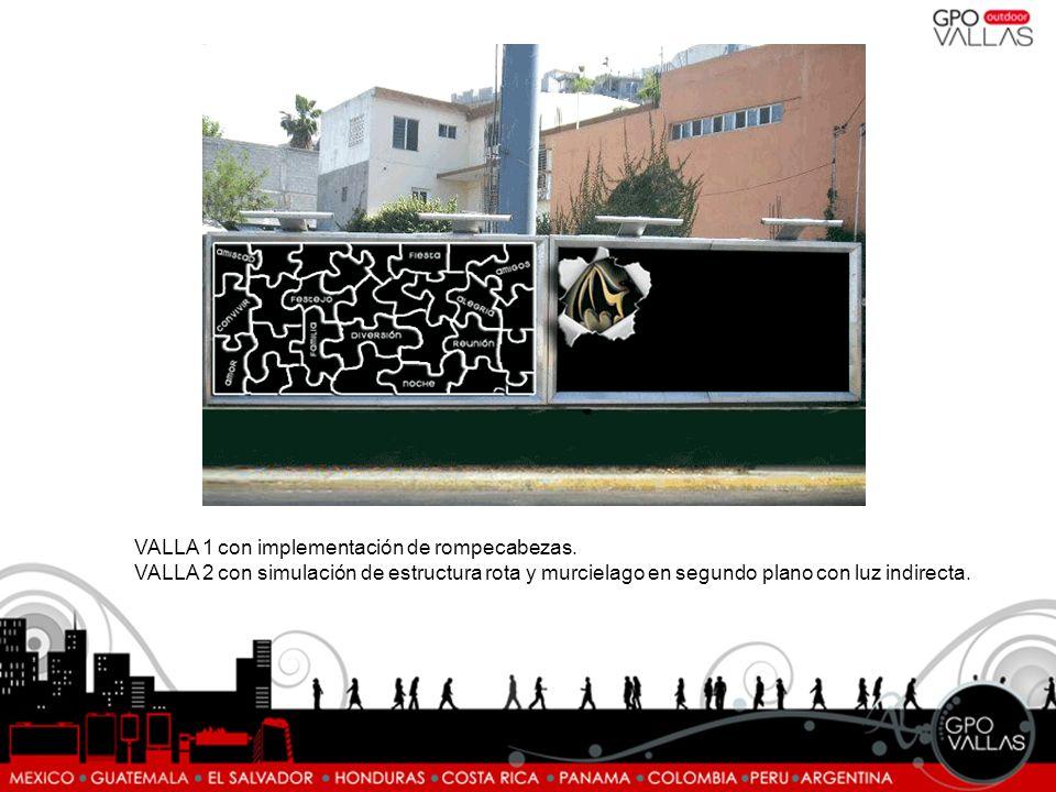 VALLA 1 con implementación de rompecabezas. VALLA 2 con simulación de estructura rota y murcielago en segundo plano con luz indirecta.