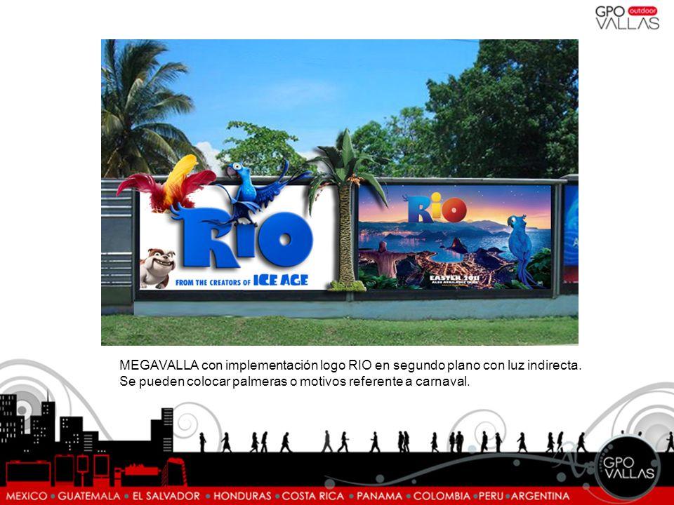 MEGAVALLA con implementación logo RIO en segundo plano con luz indirecta. Se pueden colocar palmeras o motivos referente a carnaval.