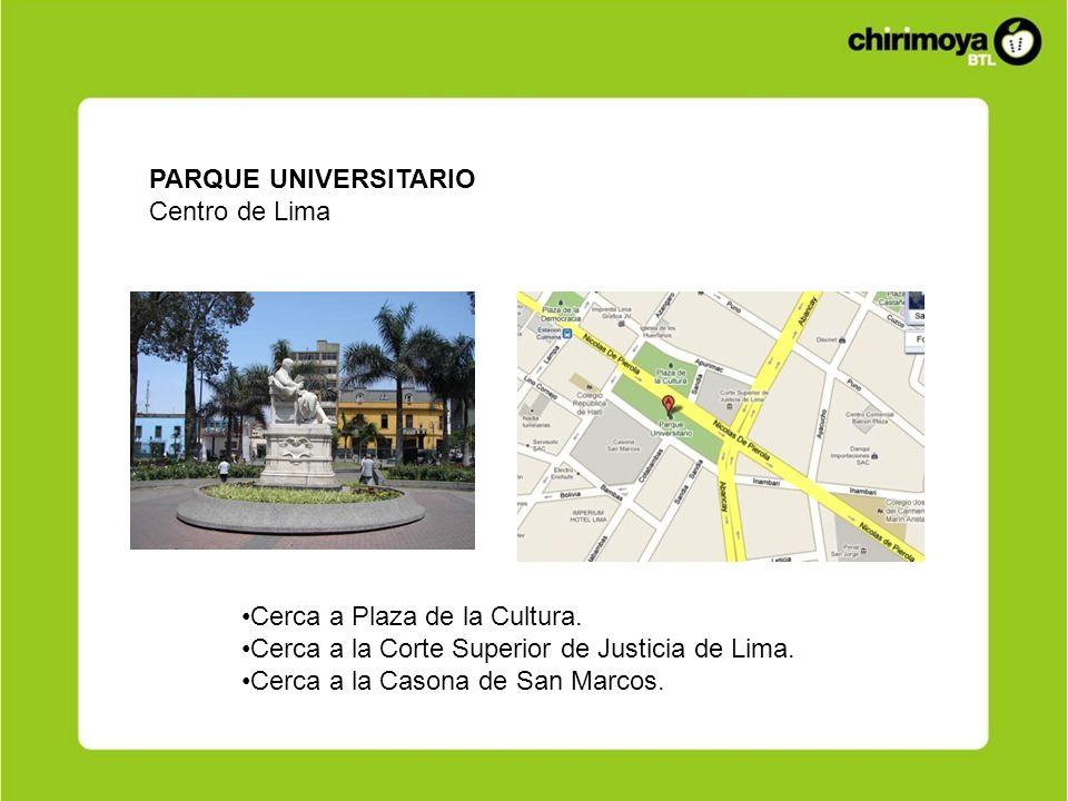PARQUE UNIVERSITARIO Centro de Lima Cerca a Plaza de la Cultura. Cerca a la Corte Superior de Justicia de Lima. Cerca a la Casona de San Marcos.