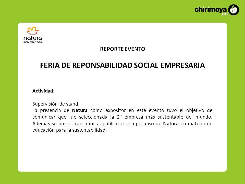 REPORTE EVENTO FERIA DE REPONSABILIDAD SOCIAL EMPRESARIA Actividad: Supervisión de stand.