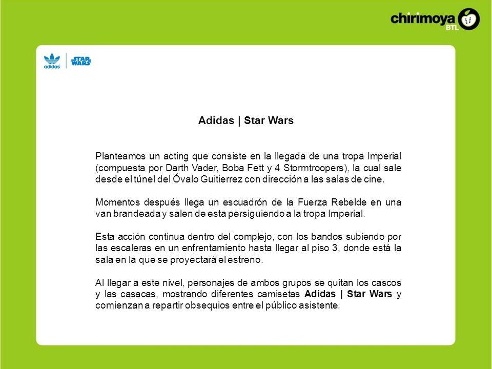 Adidas | Star Wars Planteamos un acting que consiste en la llegada de una tropa Imperial (compuesta por Darth Vader, Boba Fett y 4 Stormtroopers), la