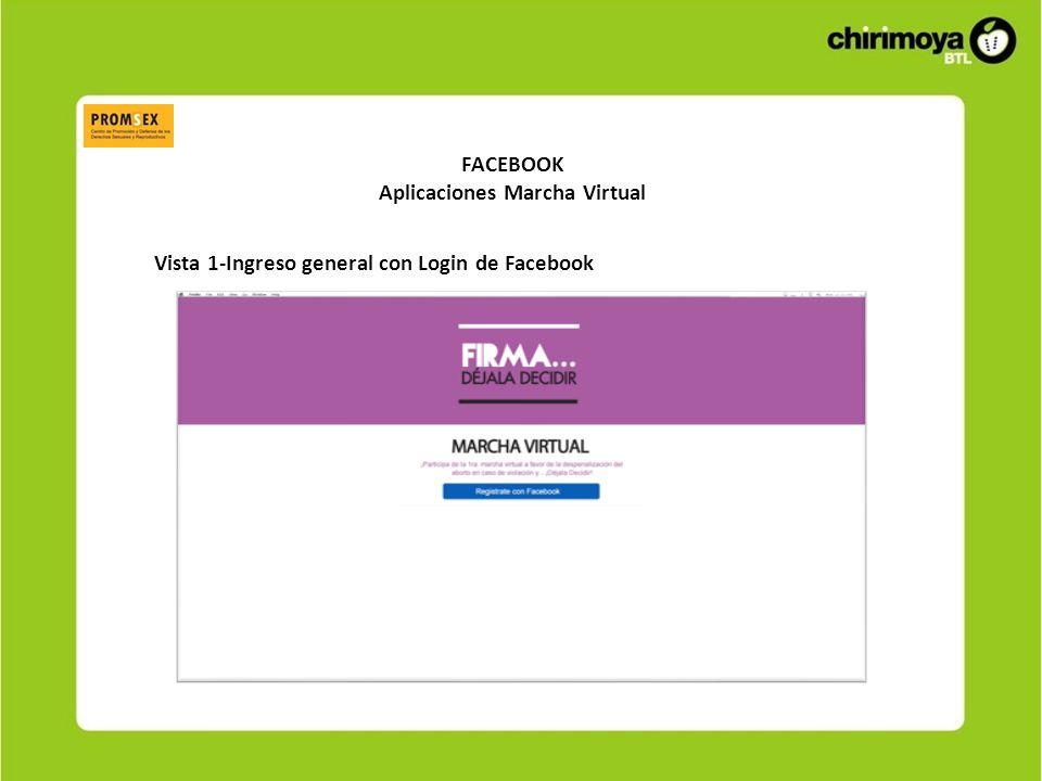 FACEBOOK Aplicaciones Marcha Virtual Vista 1-Ingreso general con Login de Facebook