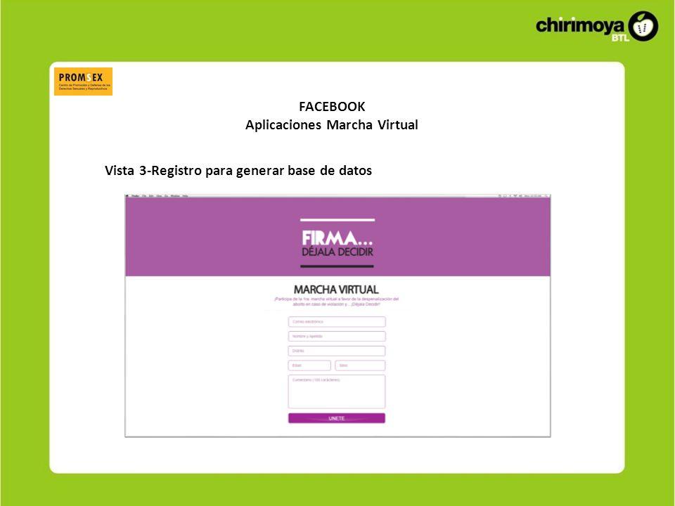 FACEBOOK Aplicaciones Marcha Virtual Vista 3-Registro para generar base de datos