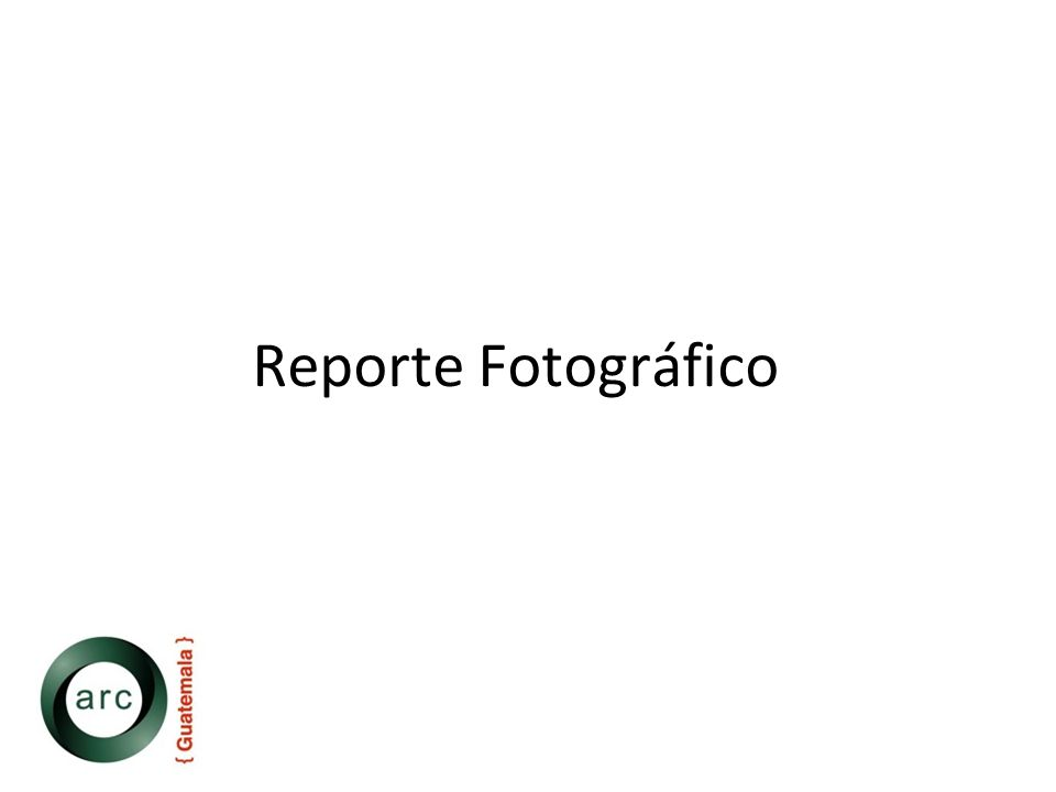 Reporte Fotográfico