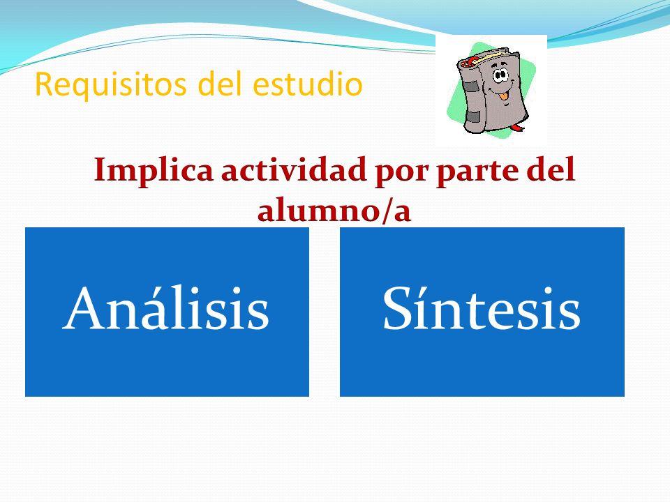 Requisitos del estudio AnálisisSíntesis