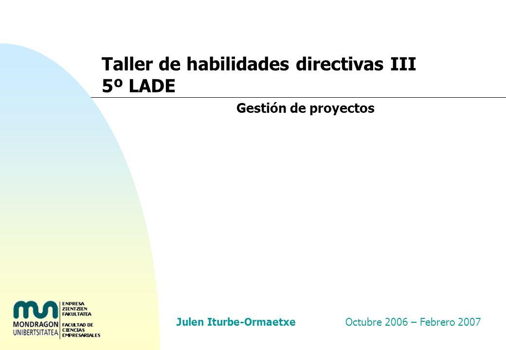 Taller de habilidades directivas: Gestión de proyectos 62 n El diagrama consiste en una serie de barras horizontales relacionadas con una escala de tiempos situada en la parte superior del gráfico.