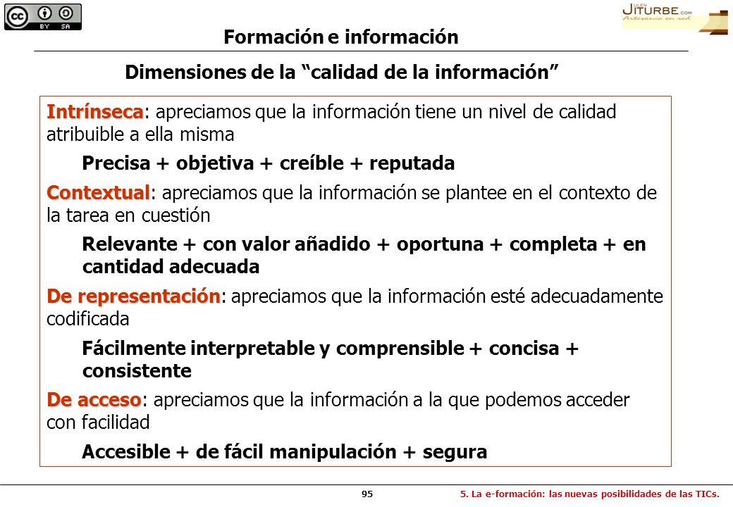 95 Dimensiones de la calidad de la información Intrínseca Intrínseca: apreciamos que la información tiene un nivel de calidad atribuible a ella misma