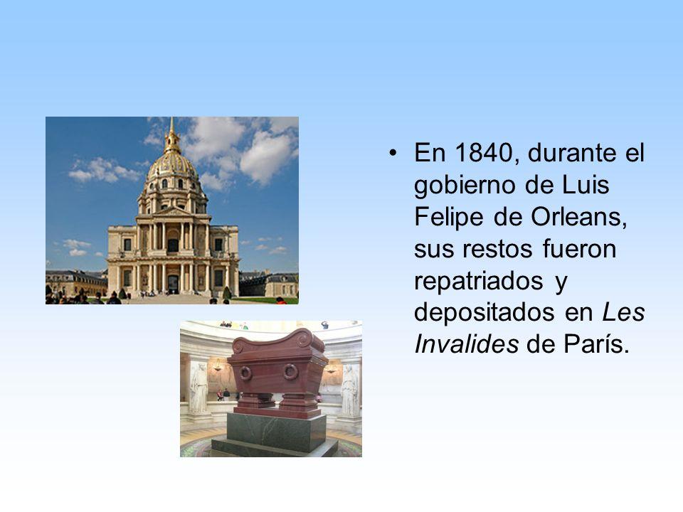 En 1840, durante el gobierno de Luis Felipe de Orleans, sus restos fueron repatriados y depositados en Les Invalides de París.