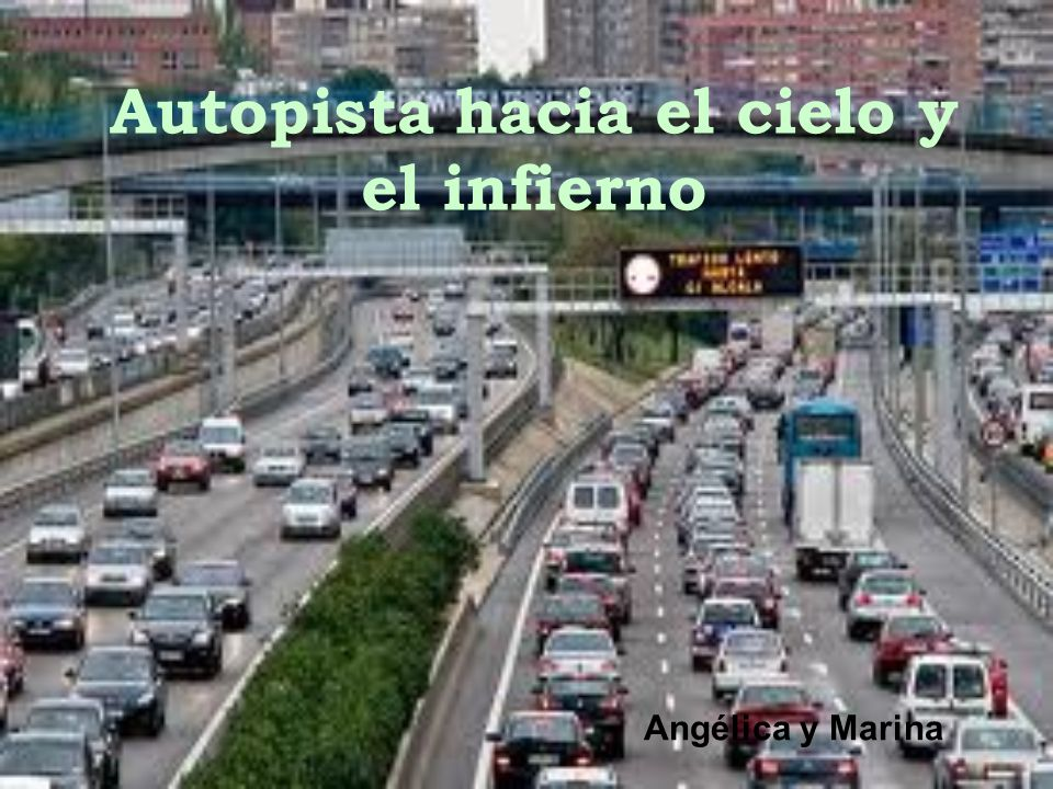 Autopista hacia el cielo y el infierno Angélica y Marina
