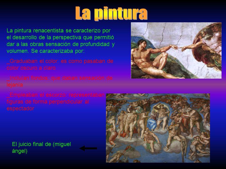 La pintura renacentista se caracterizo por el desarrollo de la perspectiva que permitió dar a las obras sensación de profundidad y volumen.