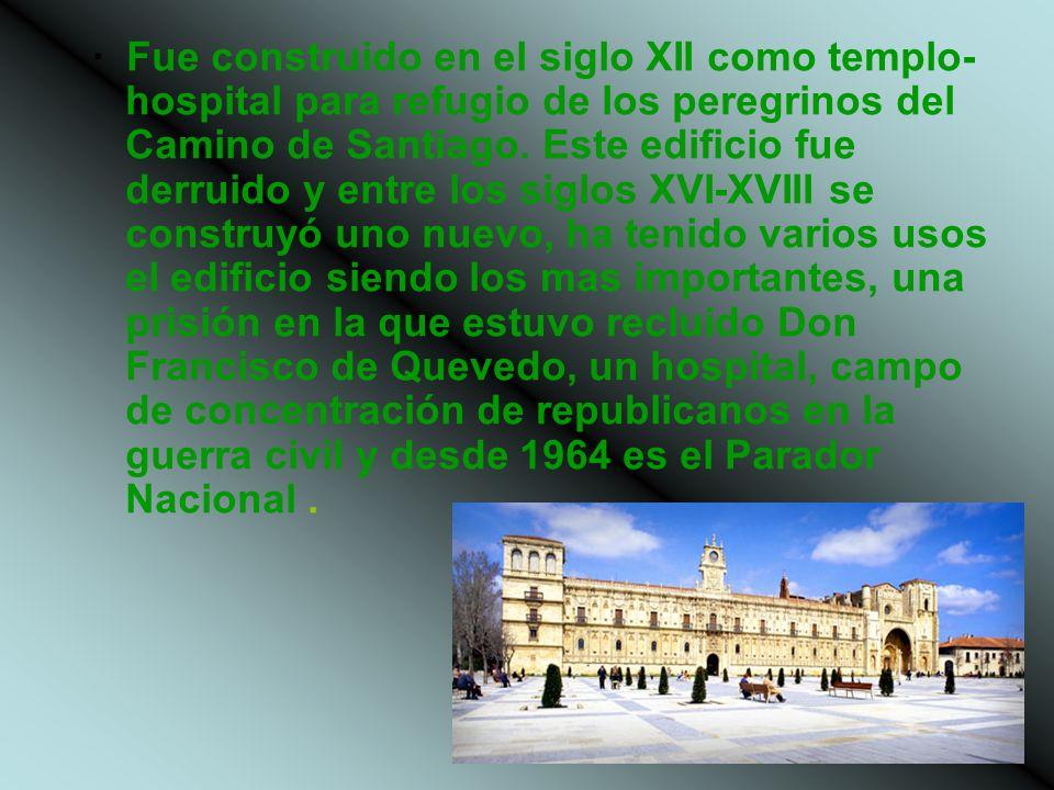 · Fue construido en el siglo XII como templo- hospital para refugio de los peregrinos del Camino de Santiago. Este edificio fue derruido y entre los s