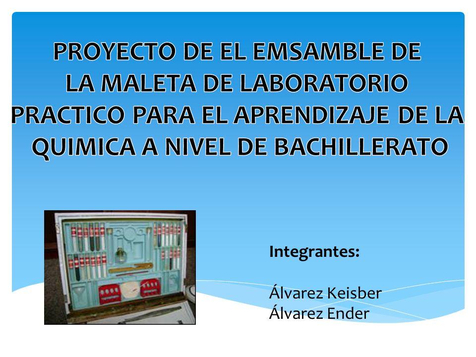 Integrantes: Álvarez Keisber Álvarez Ender