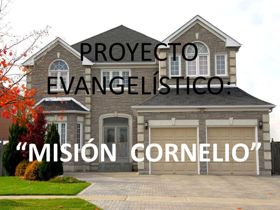 PROYECTO EVANGELÍSTICO: MISIÓN CORNELIO