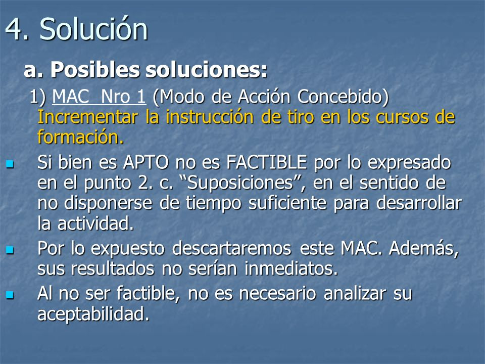 4.Solución a. Posibles soluciones: a.