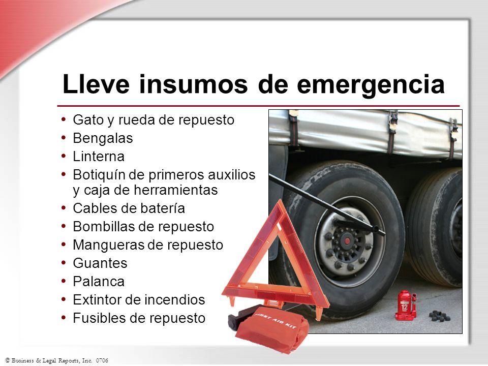 © Business & Legal Reports, Inc. 0706 Lleve insumos de emergencia Gato y rueda de repuesto Bengalas Linterna Botiquín de primeros auxilios y caja de h