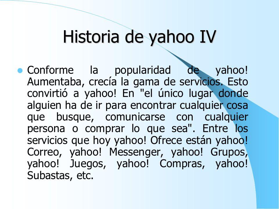 Historia de yahoo III Yahoo! Apareció por primera vez en el ordenador personal de Yang,