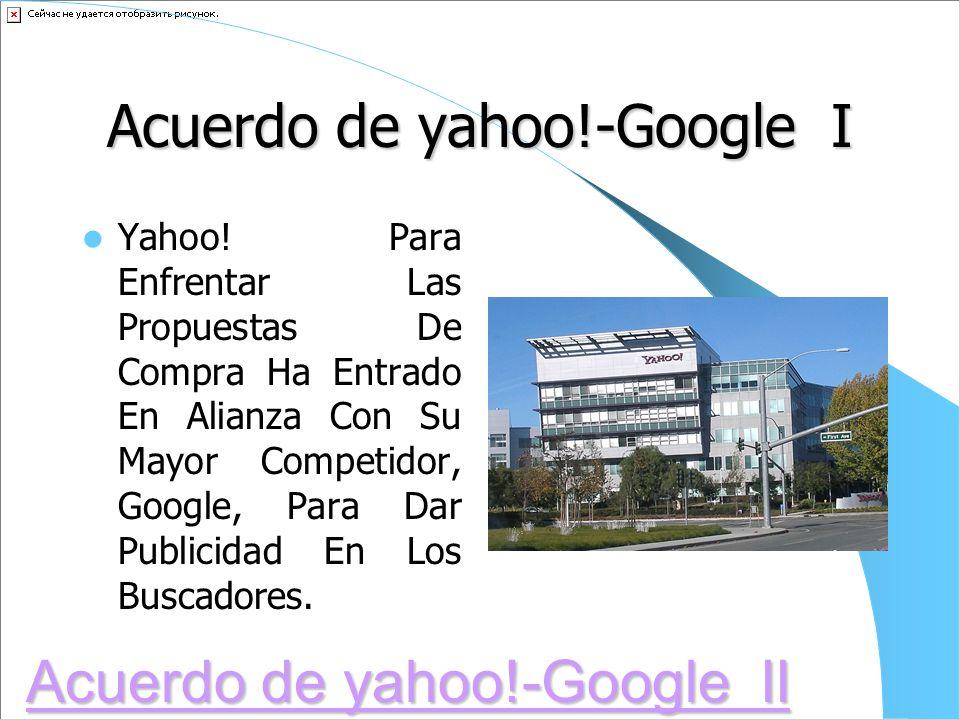 Oferta de compra por Microsoft III Supuestamente durante las negociaciones Microsoft informa a Yahoo! que ya no tenía interés en la compra de la empre