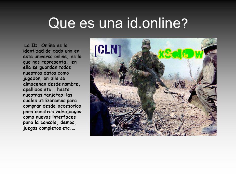 Que es una id.online ? La ID. Online es la identidad de cada uno en este universo online, es lo que nos representa, en ella se guardan todos nuestros