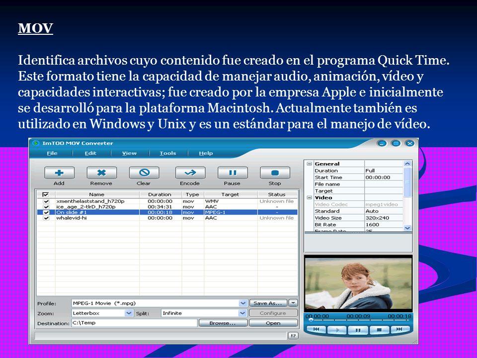MOV Identifica archivos cuyo contenido fue creado en el programa Quick Time.