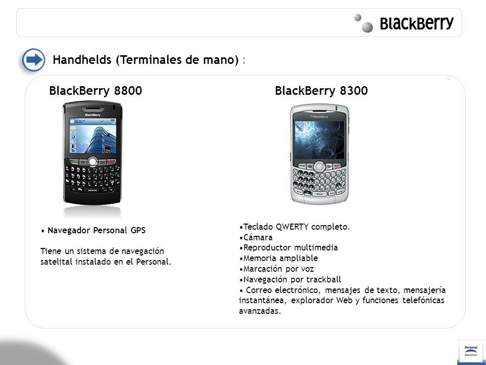 Handhelds (Terminales de mano) : Navegador Personal GPS Tiene un sistema de navegación satelital instalado en el Personal. BlackBerry 8800 Teclado QWE