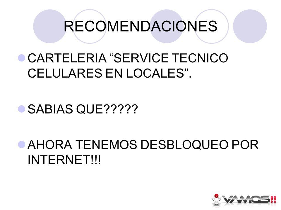RECOMENDACIONES CARTELERIA SERVICE TECNICO CELULARES EN LOCALES.