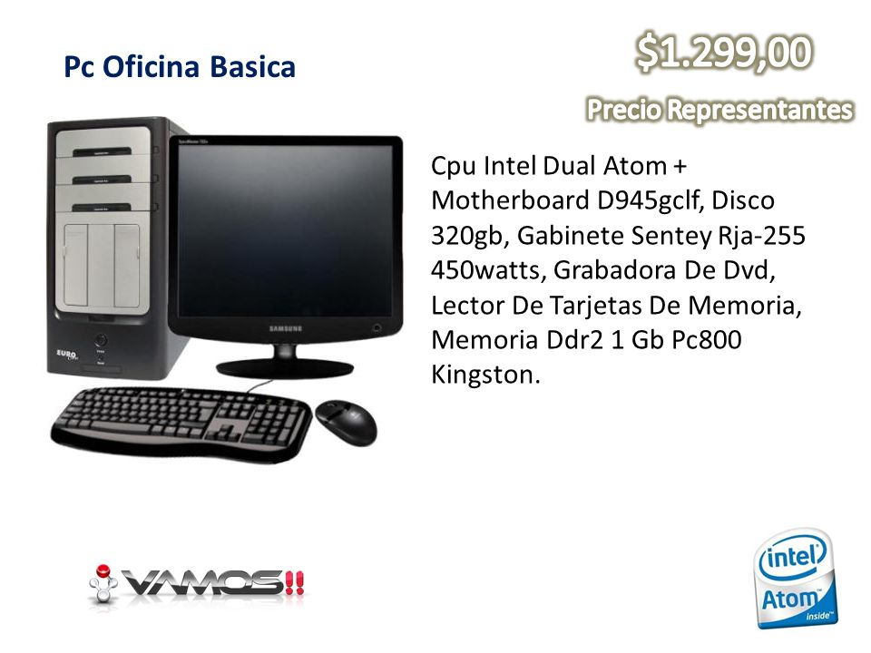 Pc Oficina Basica Cpu Intel Dual Atom + Motherboard D945gclf, Disco 320gb, Gabinete Sentey Rja-255 450watts, Grabadora De Dvd, Lector De Tarjetas De M