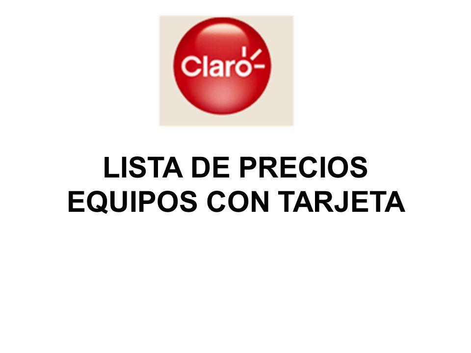 LISTA DE PRECIOS EQUIPOS CON TARJETA