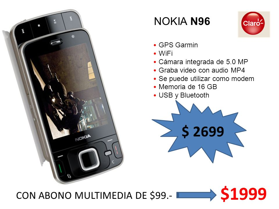 GPS Garmin WiFi Cámara integrada de 5.0 MP Graba video con audio MP4 Se puede utilizar como modem Memoria de 16 GB USB y Bluetooth NOKIA N96 $ 2699 CO