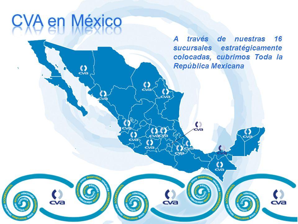 A través de nuestras 16 sucursales estratégicamente colocadas, cubrimos Toda la República Mexicana