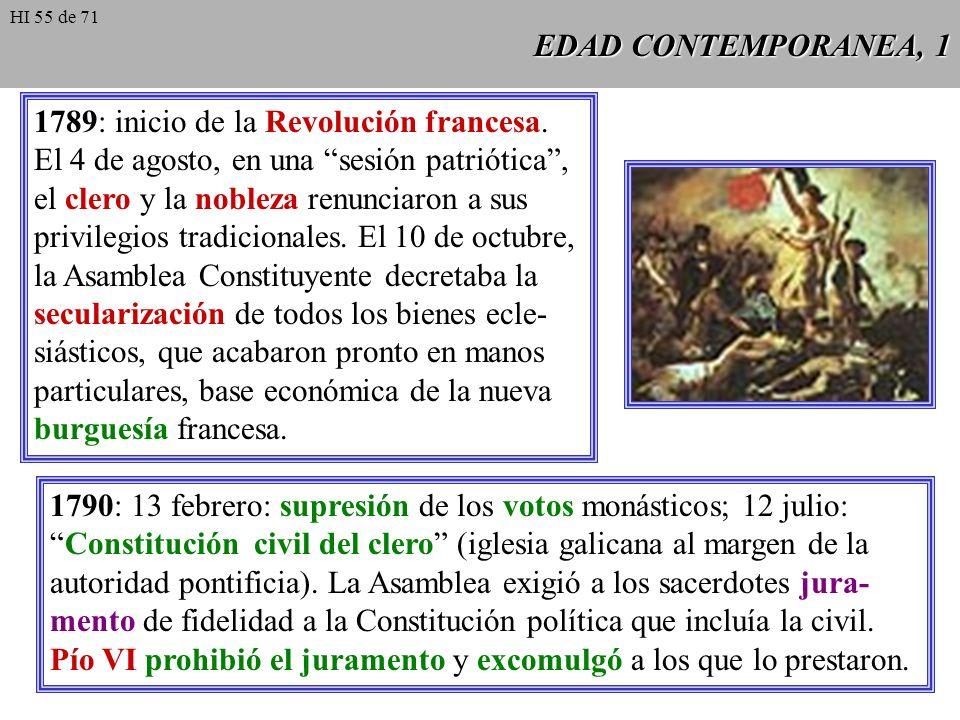 EDAD CONTEMPORANEA, 1 1789: inicio de la Revolución francesa.