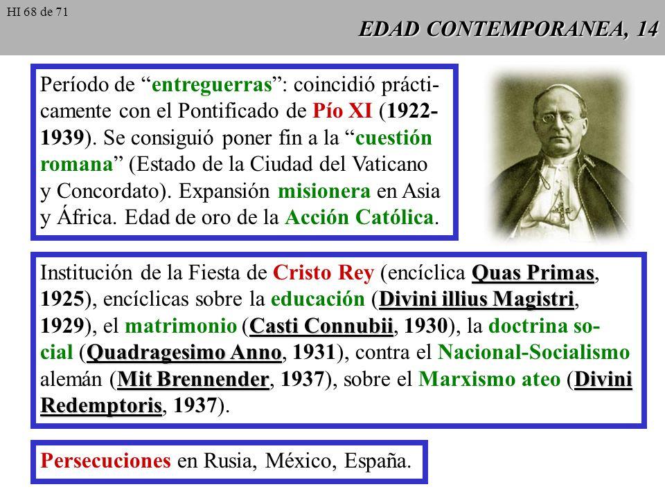 EDAD CONTEMPORANEA, 13 Celo pastoral de San Pío X: preocupación por la santidad de los sacerdotes, redacción de un nuevo Catecismo, concesión de la Pr