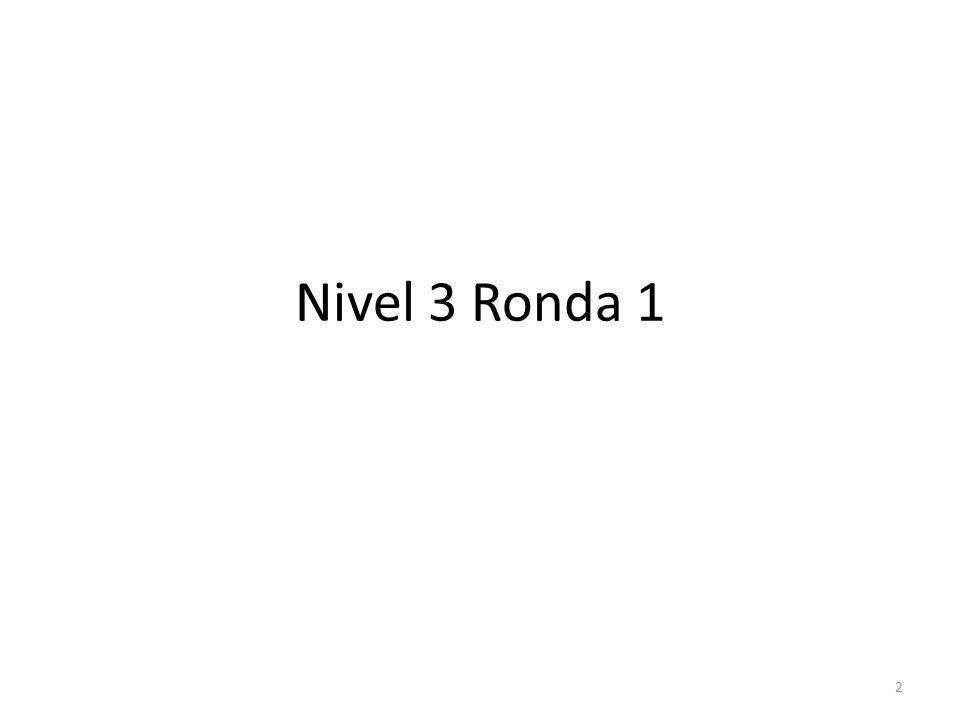 2 Nivel 3 Ronda 1
