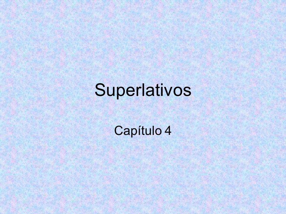 Superlativos Capítulo 4