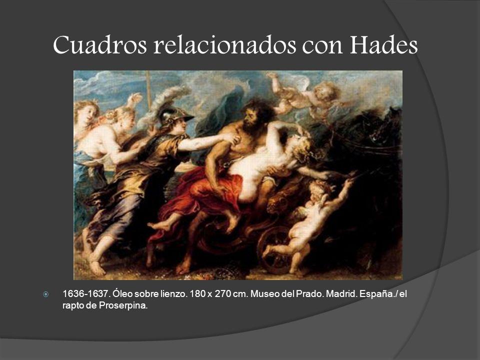 Cuadros relacionados con Hades 1636-1637.Óleo sobre lienzo.