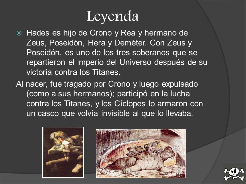 Leyenda Hades es hijo de Crono y Rea y hermano de Zeus, Poseidón, Hera y Deméter.