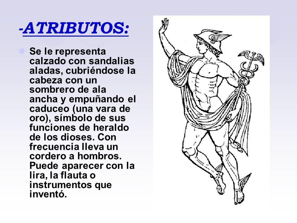 -ESFERA DE INFLUENCIA Hermes fue hijo de Zeus y Maya.