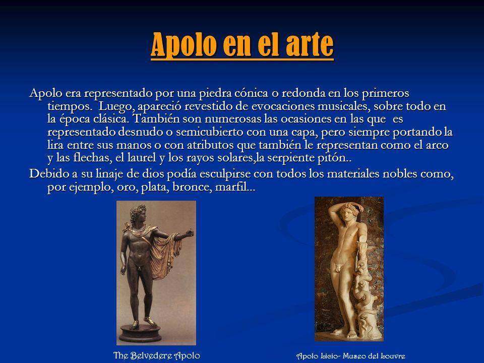 Apolo en el arte Apolo era representado por una piedra cónica o redonda en los primeros tiempos. Luego, apareció revestido de evocaciones musicales, s
