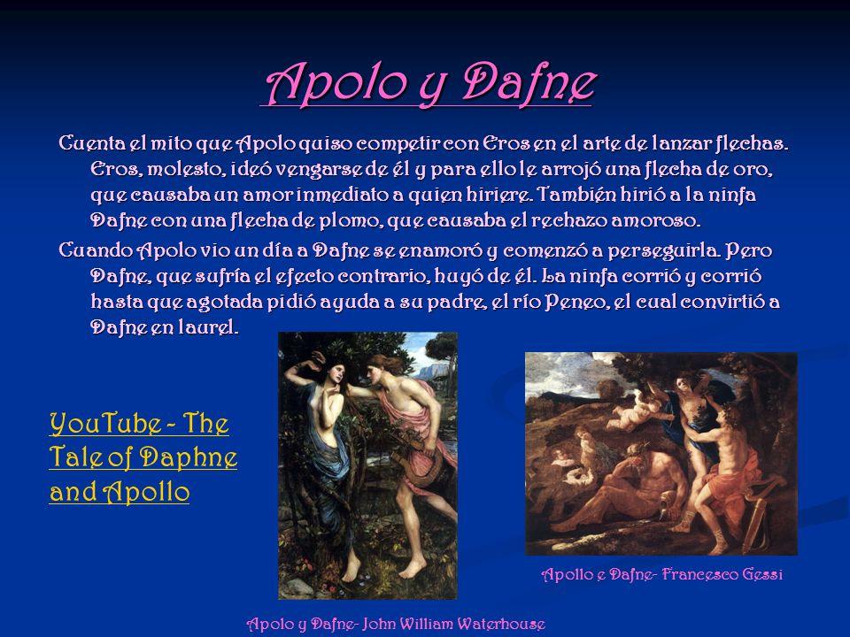 Apolo y Dafne Cuenta el mito que Apolo quiso competir con Eros en el arte de lanzar flechas. Eros, molesto, ideó vengarse de él y para ello le arrojó