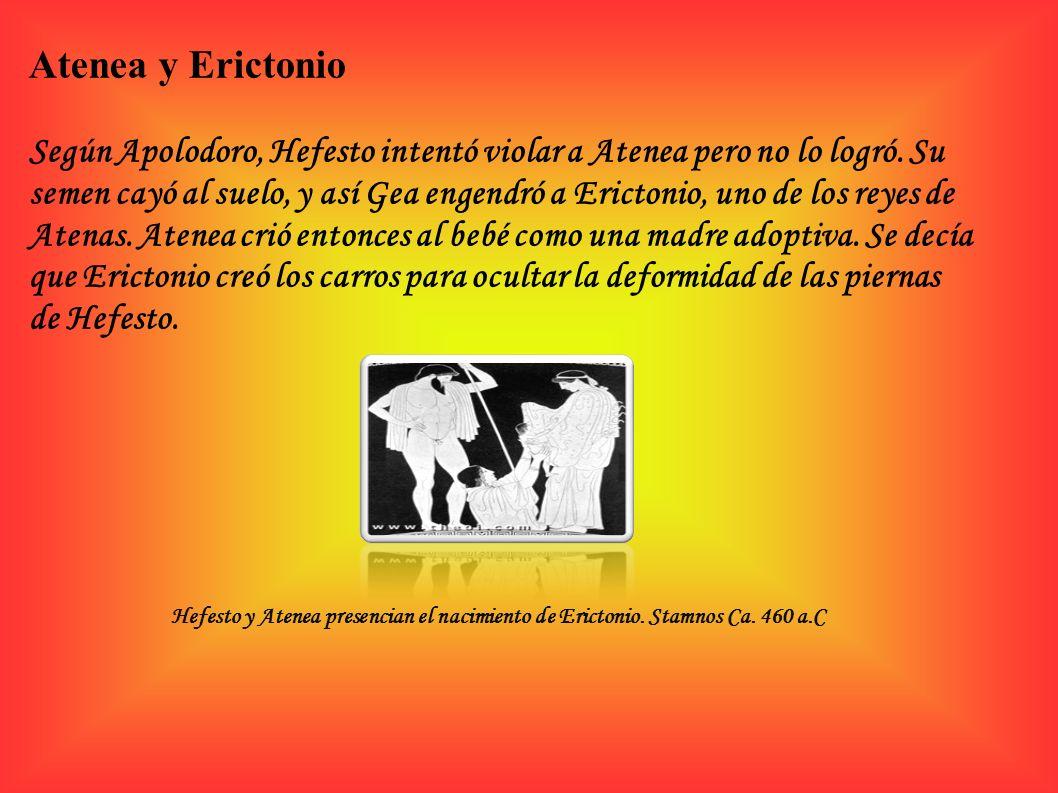 Atenea y Erictonio Según Apolodoro, Hefesto intentó violar a Atenea pero no lo logró. Su semen cayó al suelo, y así Gea engendró a Erictonio, uno de l