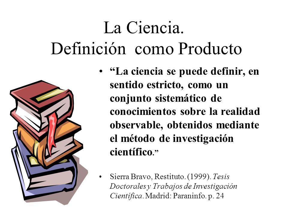CONCEPCIONES DE LA CIENCIA ¿PROCESO O PRODUCTO.