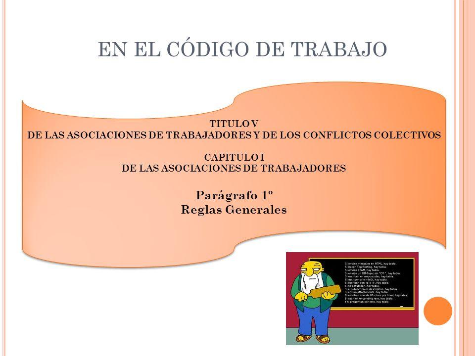 De los organismos y de las autoridades Párrafo 1ro Disposición general Art.